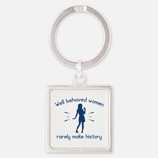 Well Behaved Women Square Keychain