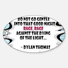 Do Not Go Gentle Decal