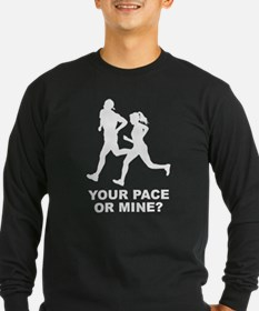 Your Pace Or Mine? T