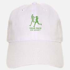Your Pace Or Mine? Baseball Baseball Cap