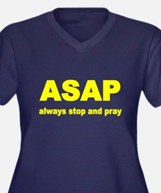 Asap. Always Stop And Pray Plus Size T-Shirt