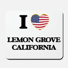 I love Lemon Grove California USA Design Mousepad