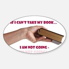 If I cant take my book Decal