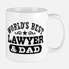 World's Best Lawyer and Dad Mug