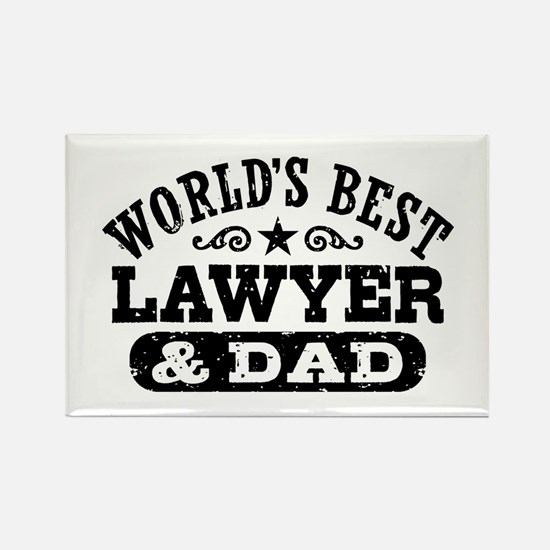 World's Best Lawyer and Dad Rectangle Magnet