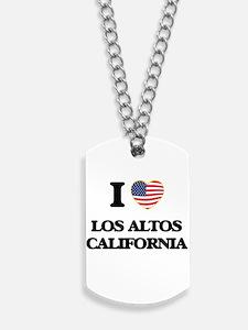 I love Los Altos California USA Design Dog Tags