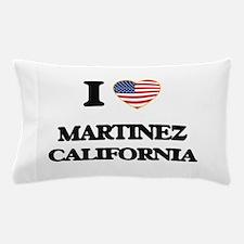 I love Martinez California USA Design Pillow Case