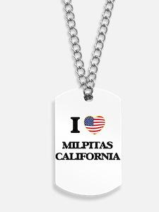 I love Milpitas California USA Design Dog Tags