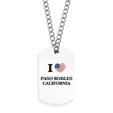 I love Paso Robles California USA Design Dog Tags