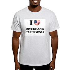 I love Riverbank California USA Design T-Shirt
