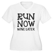Run Now Wine Late T-Shirt