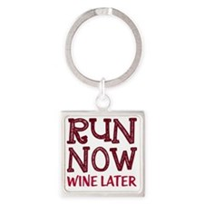 Run Now Wine Later Square Keychain