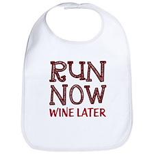 Run Now Wine Later Bib