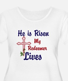 He is Risen Plus Size T-Shirt