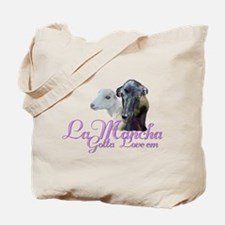 LaMancha Goat Gotta Love 'em Tote Bag