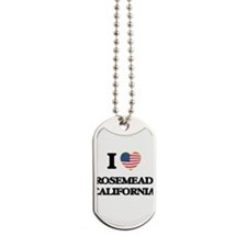 I love Rosemead California USA Design Dog Tags
