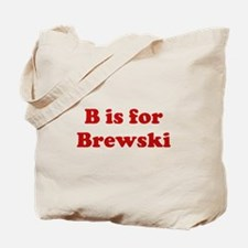 B is for Brewski Tote Bag