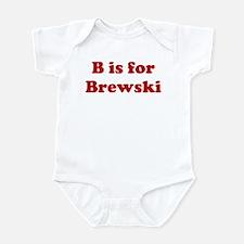 B is for Brewski Infant Bodysuit