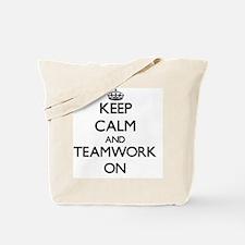 Keep Calm and Teamwork ON Tote Bag