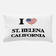 I love St. Helena California USA Desig Pillow Case