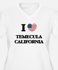 I love Temecula California USA D Plus Size T-Shirt