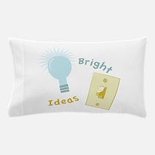 Bright Ideas Pillow Case