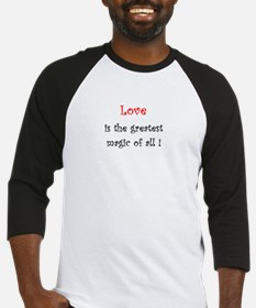 Love is the greatest Magic of all Baseball Jersey