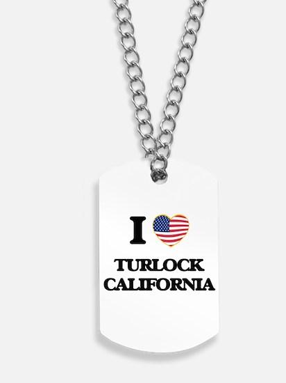 I love Turlock California USA Design Dog Tags