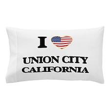 I love Union City California USA Desig Pillow Case