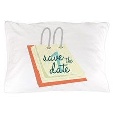 Save The Date Pillow Case