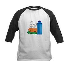 Stay Thirsty Baseball Jersey