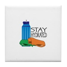 Stay Hydrated Tile Coaster