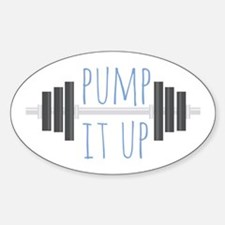 Pump It Up Decal