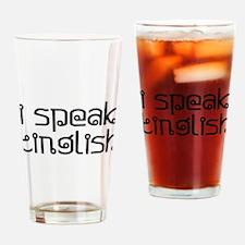 i speak tinglish Drinking Glass