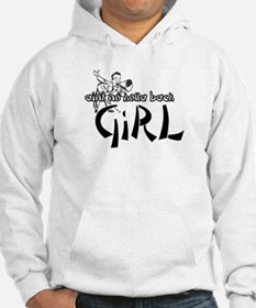 Ain't no holla back GIRL Hoodie