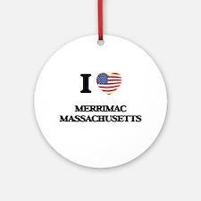 I love Merrimac Massachusetts Ornament (Round)