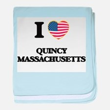 I love Quincy Massachusetts baby blanket