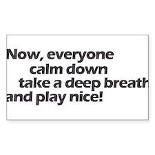Play nice! Rectangle Decal