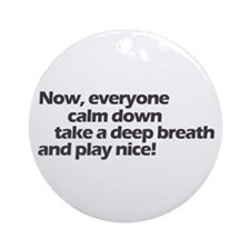 Play nice! Ornament (Round)