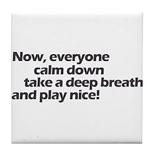 Play nice! Tile Coaster