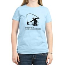 fishermen have longer poles T-Shirt