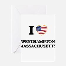 I love Westhampton Massachusetts Greeting Cards