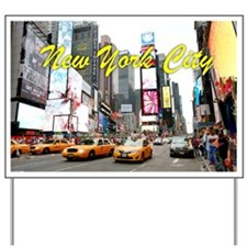Times Square New York Pro Photo Yard Sign