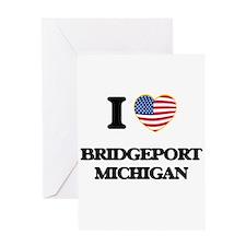 I love Bridgeport Michigan Greeting Cards