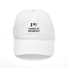 I love Cadillac Michigan Baseball Baseball Cap