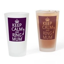 Keep Calm and Ring Mum Drinking Glass
