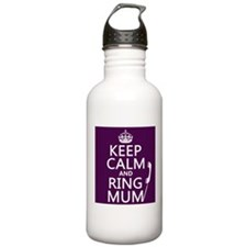 Keep Calm and Ring Mum Sports Water Bottle