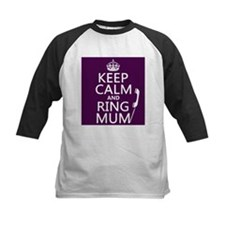 Keep Calm and Ring Mum Baseball Jersey