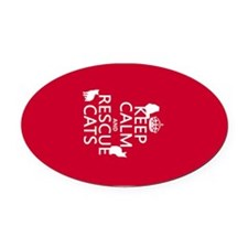 Keep Calm and Rescue Cats Oval Car Magnet