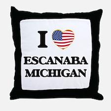 I love Escanaba Michigan Throw Pillow